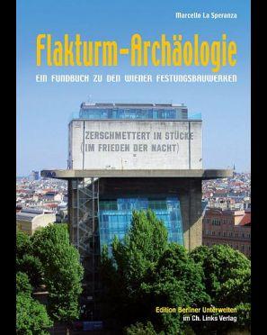 Flakturm-Archäologie