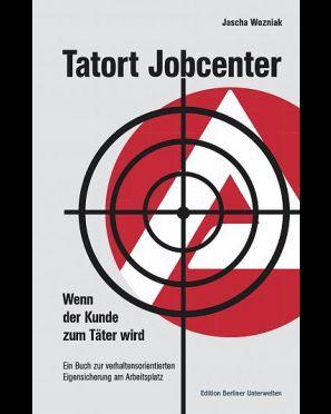 Tatort Jobcenter