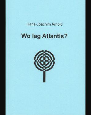 Wo lag Atlantis?