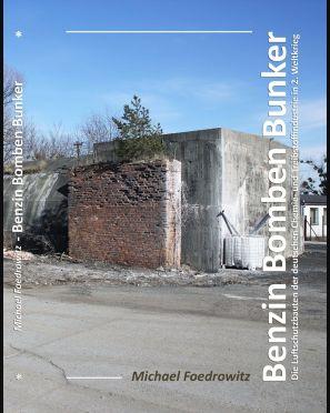 Benzin Bomben Bunker
