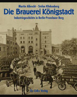 Die Brauerei Königstadt